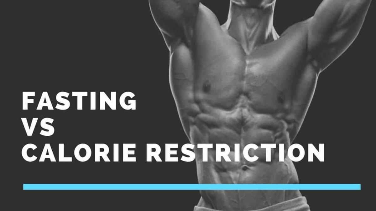intermittent fasting vs calorie restriction