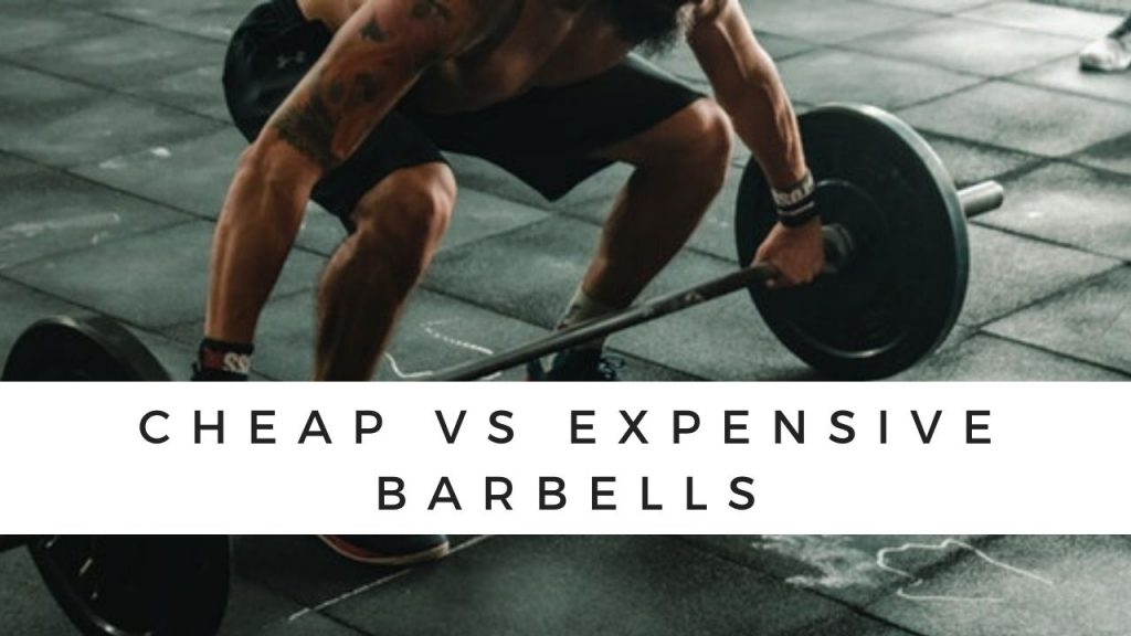 Cheap barbell vs expensive