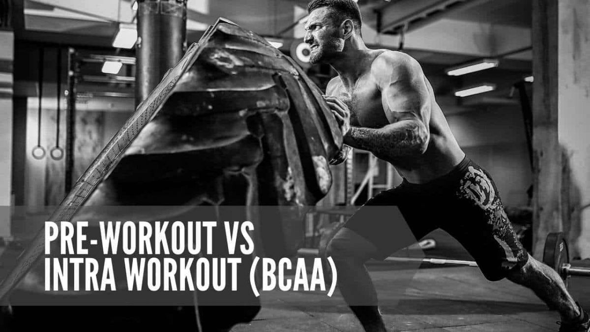 Pre-workout vs intra workout (BCAA)