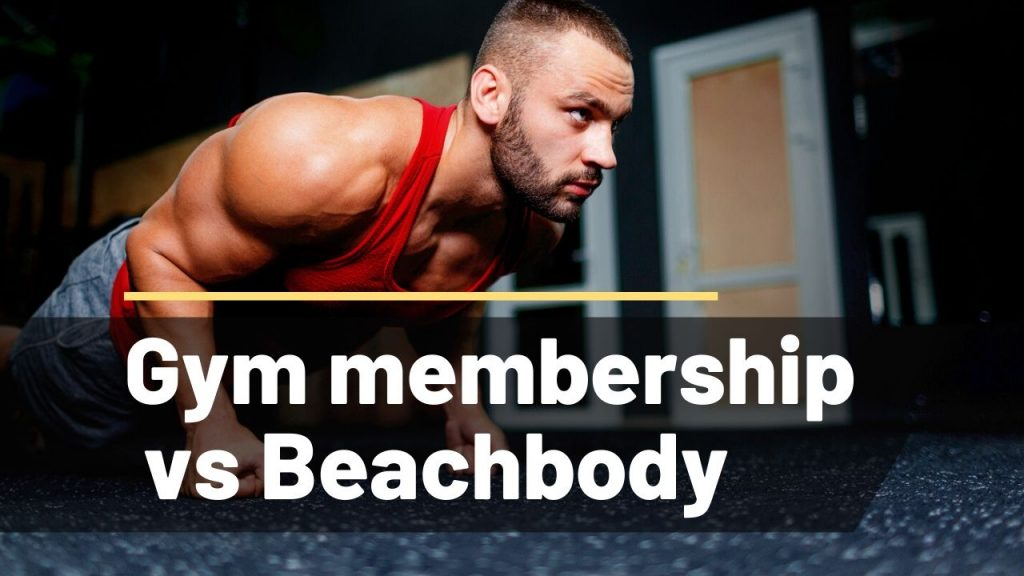 beachbody vs gym membership