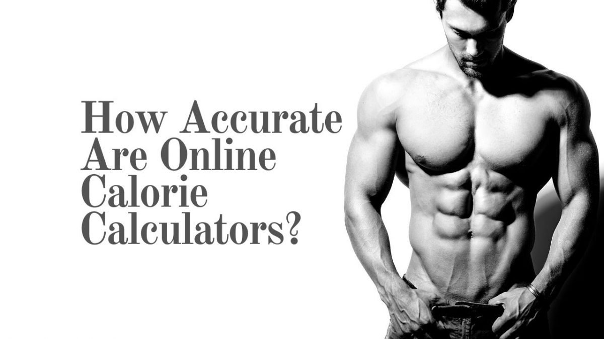 How Accurate Are Online Calorie Calculators
