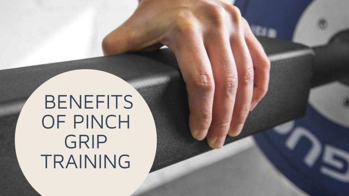 benefits of pinch grip training and how to train it