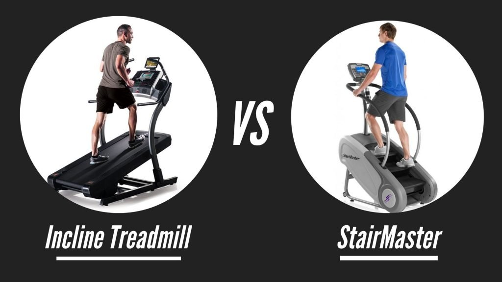 Incline Treadmill Vs StairMaster